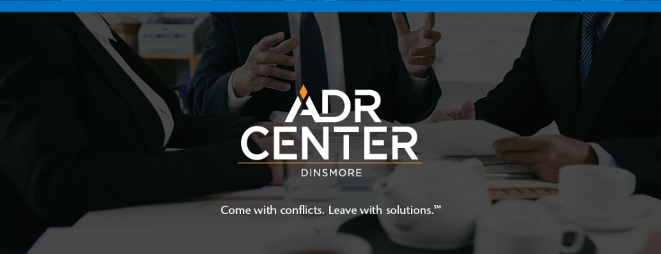 The ADR Center at Dinsmore